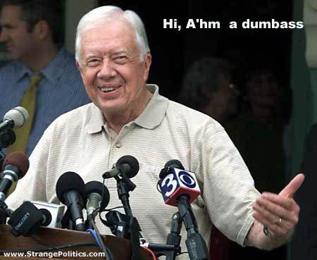 Jimmy carter is an idiot
