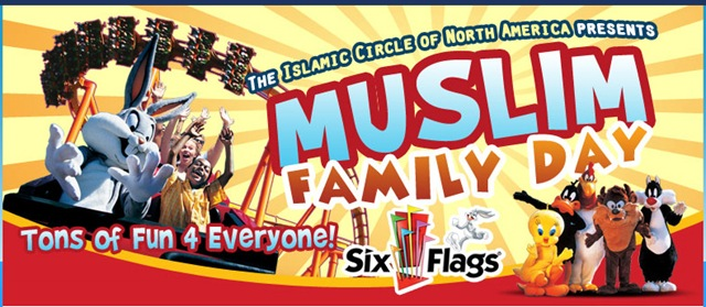 MUSLIM FAMILY DAYS at PARKS like Six Flags Great Adventure, Playland, and other local parks. Only Muslims are allowed entry into the parks that day and park employees are not permitted to wear shorts.