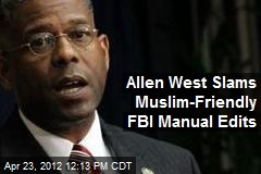 allen-west-slams-muslim-friendly-fbi-manual-edits