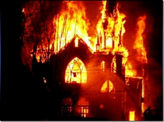 Churches are being torched by Muslims all over the Muslim world