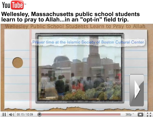 This is what happened when a Massachusetts school tool students on a field trip to a mosque. They were forced to recite Islamic prayers.