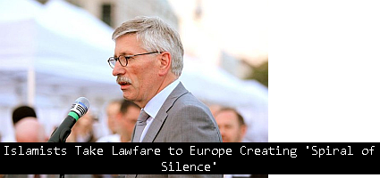 Islamists-Take-Lawfare-to-Europe-Creating-Spiral-of-Silence