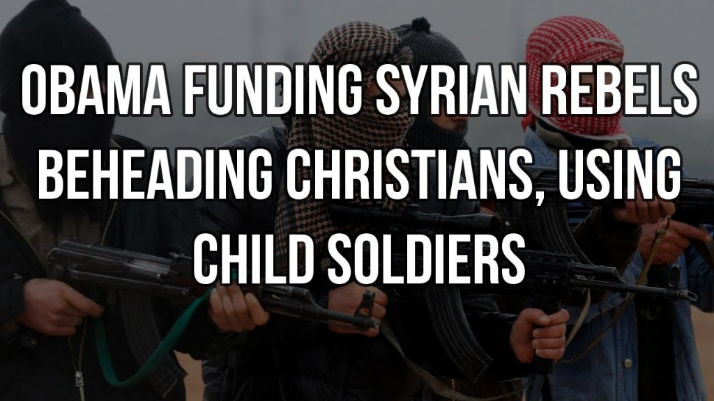 obama-funded-syrian-rebels-mauling-christians-using-child-soldiers