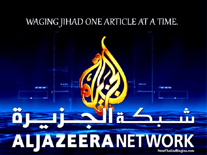 http://www.barenakedislam.com/wp-content/uploads/2014/03/al-jazeera-waging-jihad-1-article-at-a-time.jpg