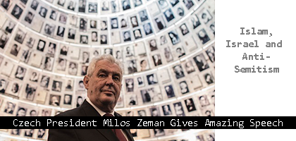 Milos-Zeman-Gives-Amazing-Speech-about-Islam-Israel-and-Anti-Semitism-Europenews