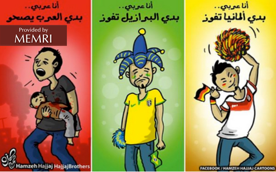 """Right to left: 'I'm an Arab... I want Germany to win""""; """"I'm an Arab... I want Brazil to win""""; """"I'm an Arab... I want the Arabs to wake up"""""""