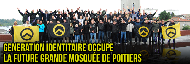 GENERATION IDENTITAIRE - an increasingly popular organization of young people protest against mosques in France
