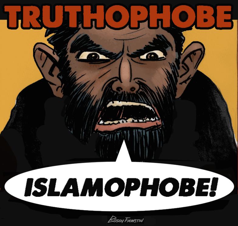 Islamophobe TRUTHOPHOBE