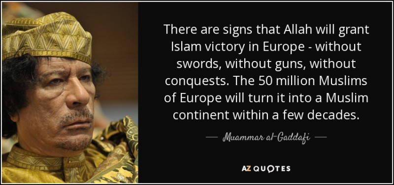 quote-there-are-signs-that-allah-will-grant-islam-victory-in-europe-without-swords-without-muammar-al-gaddafi-65-38-05