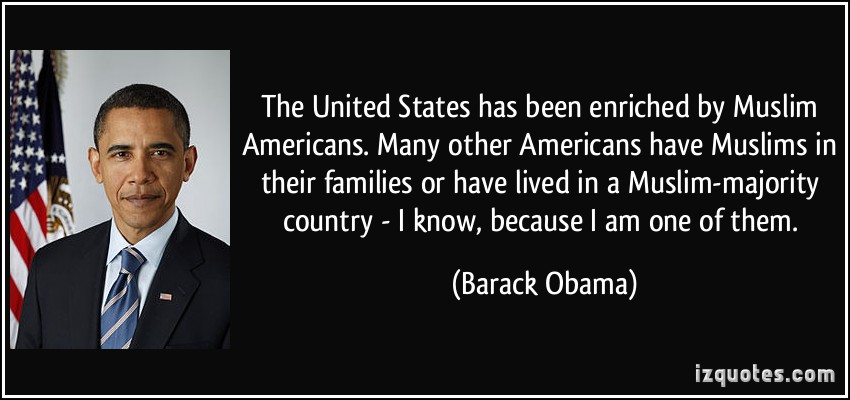 quote-the-united-states-has-been-enriched-by-muslim-americans-many-other-americans-have-muslims-in-their-barack-obama-138270