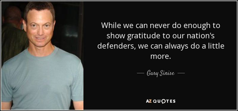 quote-while-we-can-never-do-enough-to-show-gratitude-to-our-nation-s-defenders-we-can-always-gary-sinise-82-41-13