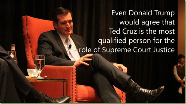 even-donald-trump-would-agree-for-ted-cruz-supreme-court-appointment_thumb1